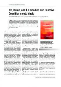 Me, Music, and I: Embodied and Enactive Cognition meets Music