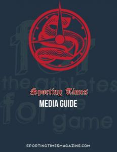 Media GUIDE - Sporting Times Magazine