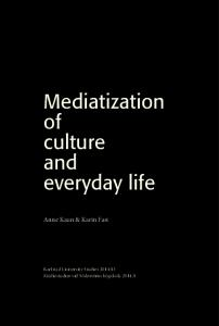 Mediatization of culture and everyday life - DiVA