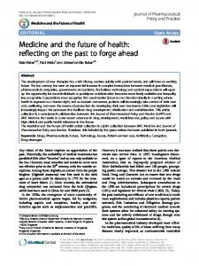 Medicine and the future of health - Journal of Pharmaceutical Policy ...
