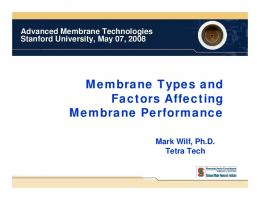 Membrane Types and Factors Affecting Membrane Performance