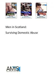 Men in Scotland: Surviving Domestic Abuse - Abused Men in Scotland