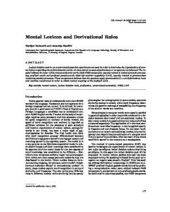 Mental Lexicon and Derivational Rules