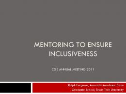 Mentoring to Ensure Inclusiveness - Council of Graduate Schools