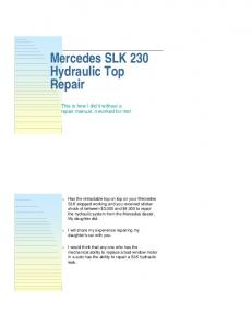 Mercedes SLK 230 Hydraulic Top Repair