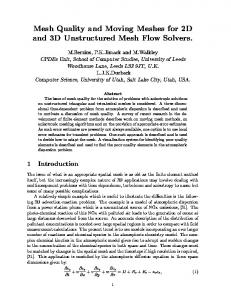 Mesh Quality and Moving Meshes for 2D and 3D Unstructured Mesh