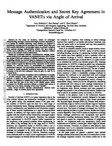 Message Authentication and Secret Key Agreement in VANETs ... - arXiv