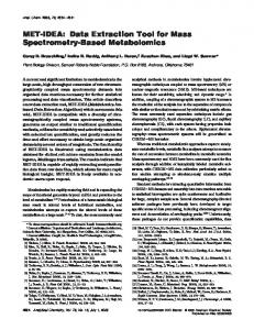 MET-IDEA: Data Extraction Tool for Mass Spectrometry-Based ...