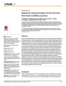 Metabolic Characterization of the Common Marmoset (Callithrix ... - Plos