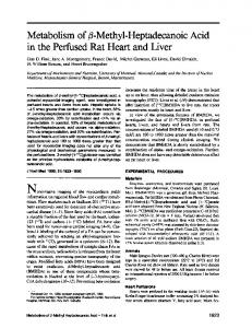 Metabolism of @3-Methy1-HeptadecanoicAcid in the Perfused Rat