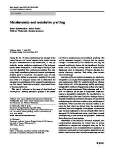 Metabolomics and metabolite profiling