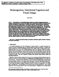 Metacognition, Distributed Cognition and Visual Design - David Kirsh