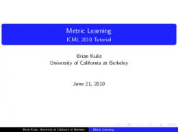 Metric Learning - ICML 2010 Tutorial