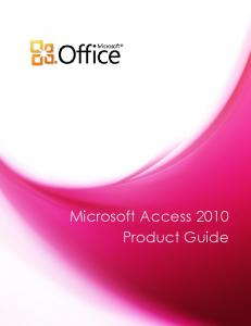 Microsoft Access 2010 Product Guide - Microsoft Download Center