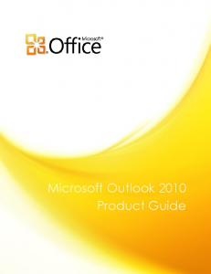 Microsoft Outlook 2010 Product Guide - Microsoft Download Center