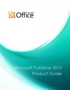 Microsoft Publisher 2010 Product Guide - Microsoft Download Center