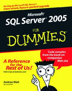 Microsoft SQL Server 2005 For Dummies - TiERA