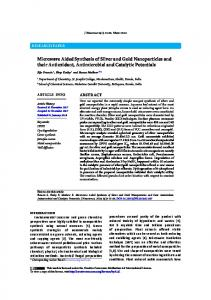 Microwave Aided Synthesis of Silver and Gold Nanoparticles and their