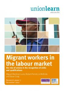 Migrant workers in the labour market - Unionlearn