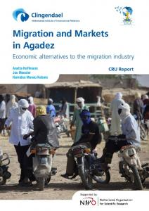 Migration and Markets in Agadez - Clingendael Institute