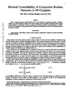 Minimal Controllability of Conjunctive Boolean Networks is NP ... - arXiv