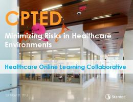 Minimizing Risks in Healthcare Environments