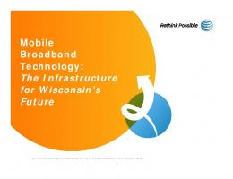 Mobile Broadband Technology: The Infrastructure for Wisconsin's ...