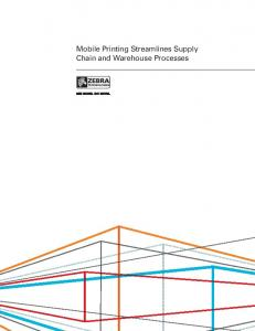 Mobile Printing Streamlines Supply Chain and Warehouse ... - Zebra