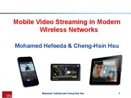 Mobile Video Streaming in Modern Wireless Networks