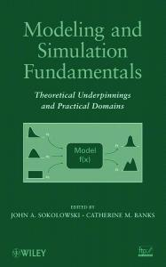 Modeling and Simulation Fundamentals: Theoretical ...
