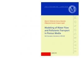 Modeling of Water Flow and Pollutants Transport in Porous Media