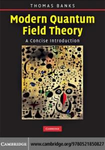 Modern Quantum Field Theory: A Concise Introduction