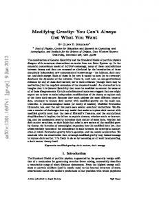 Modifying Gravity: You Can't Always Get What You Want