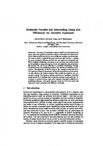 Moldable Parallel Job Scheduling Using Job Efficiency: An ... - CS - Huji