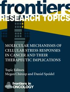 Molecular Mechanisms of Cellular Stress Responses in Cancer and ...