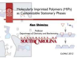 Molecularly Imprinted Polymers (MIPs) as Customizable ... - CoSMoS