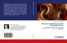 Money Laundering Control and Banks Part 2