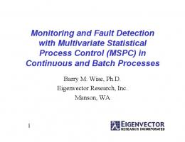 Monitoring and Fault Detection with Multivariate Statistical Process ...