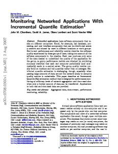 Monitoring Networked Applications With Incremental Quantile ... - arXiv