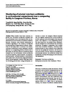 Monitoring of selected veterinary antibiotics in environmental ...