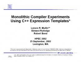 Monolithic Compiler Experiments Using C++ Expression Templates*