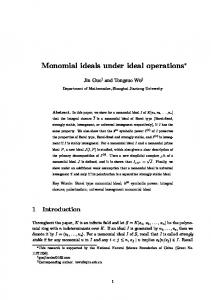 Monomial ideals under ideal operations