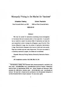 Monopoly Pricing in the Market for Vaccines - CiteSeerX