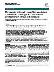 Monozygotic twins with Neurofibromatosis type 1 ... - CiteSeerX