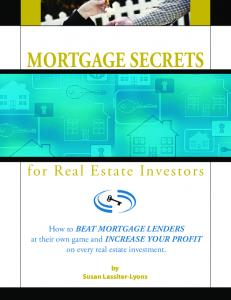 MORTGAGE SECRETS - Creative Real Estate Investing