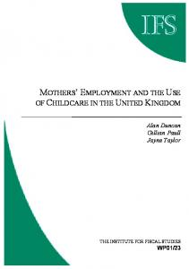 Mothers' employment and the use of childcare in the UK