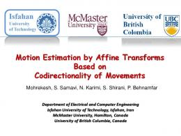 Motion Estimation by Affine Transforms Based on