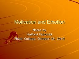 Motivation and Emotion - Pitzer College