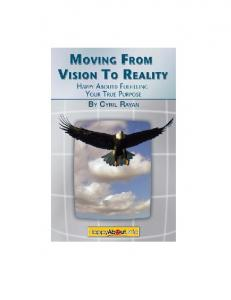 Moving From Vision to Reality