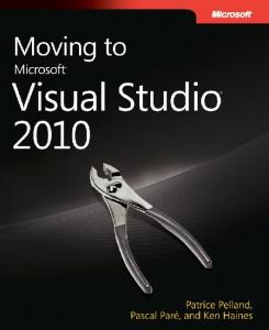 Moving to Microsoft Visual Studio 2010 (in PDF)